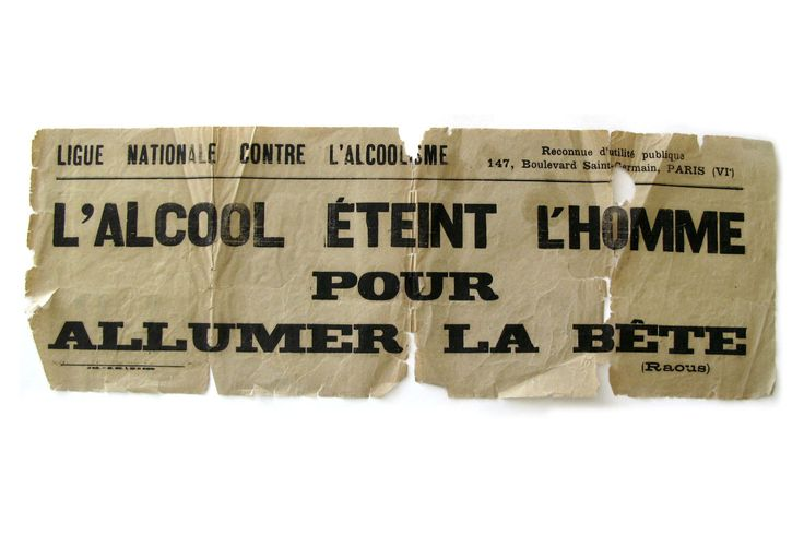 Affiche d'une campagne contre l'alcoolisme, début XXe siècle. La Ligue nationale contre l'alcoolisme succède en 1905 à l'ancienne Société française de tempérance, créée à la fin du XIXe siècle.