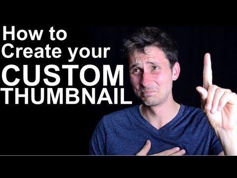 Custom Thumbnail Image for YouTube Video