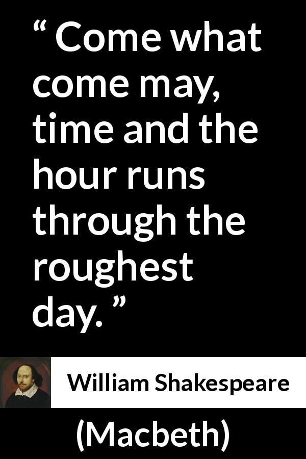 William Shakespeare Quote About Time From Macbeth 1623
