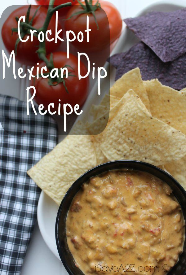 Crockpot Mexican Dip Recipe to die for! http://www.isavea2z.com/crockpot-mexican-dip-recipe/