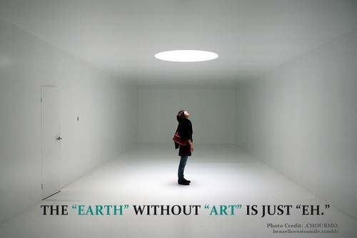 true dat!Wrist Tattoo, Inspiration, Quotes, Contemporary Art, Tattoo Mean, Earth, Art Education, Art Is, True Stories