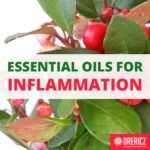 Controlling Arthritis and Inflammation with Essential Oils