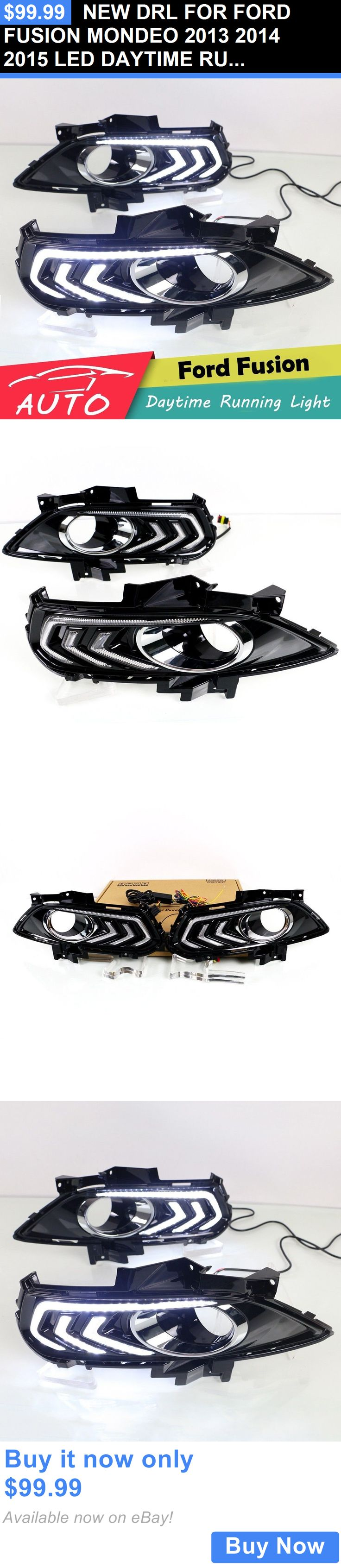 Motors Parts And Accessories: New Drl For Ford Fusion Mondeo 2013 2014 2015 Led Daytime Running Light Fog Lamp BUY IT NOW ONLY: $99.99