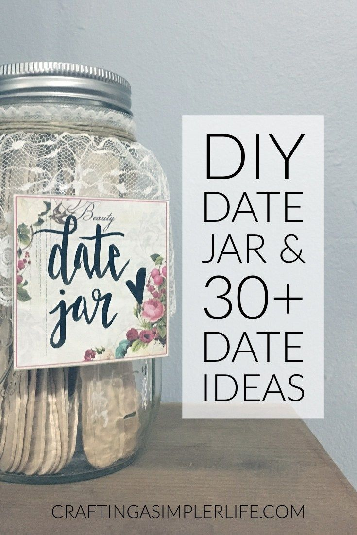 diy date jar and 30+ date ideas. at home date nights, cheap date ideas, date ideas for introverts