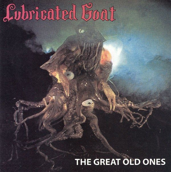 """Lubricated Goat """"The Great Old Ones"""" CD"""