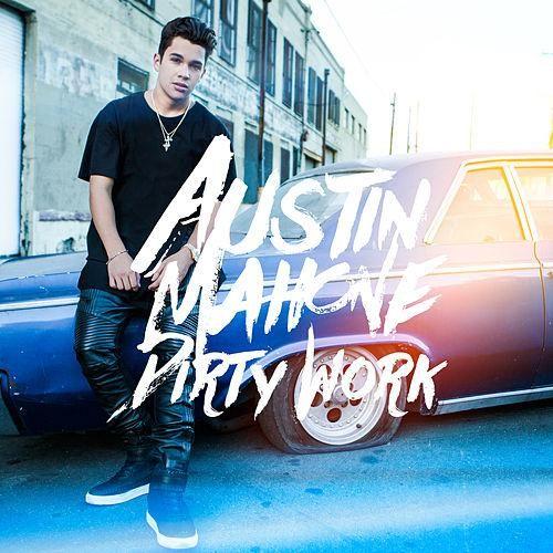 Austin Mahone: Dirty Work (CD Single) - 2015.