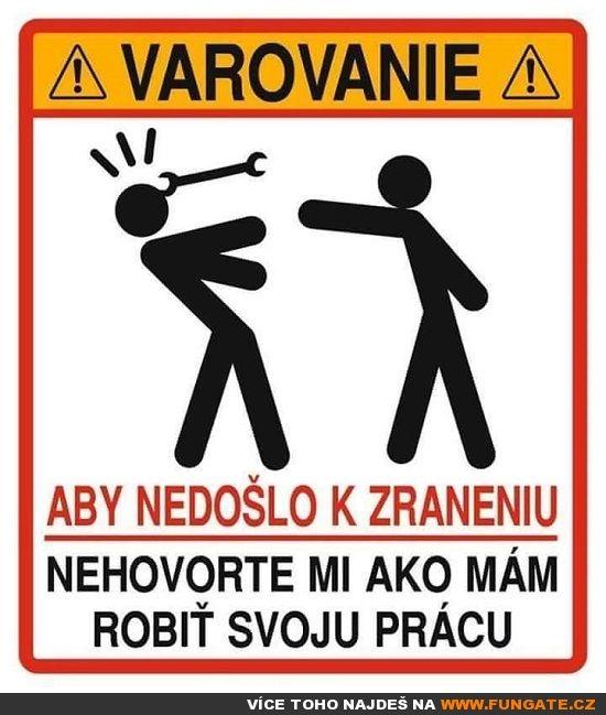 Varování, aby nedošlo ke zranění...