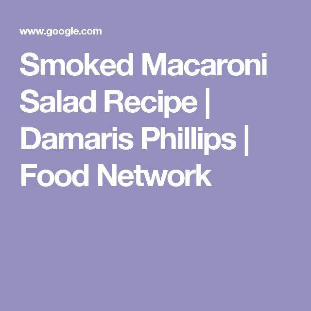 Smoked Macaroni Salad Recipe | Damaris Phillips | Food Network