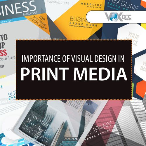 Visual Design is also sometimes referred to as Visual communication or even communication design is a merger of colors, shapes, space, typography and various procedures to enrich the efficient and effective use of communication which enables the expansion of User experience. Overlapping skills are then used to produce the final result. #VisualDesign #GraghicDesign #PrintAdvertisement #Importance #PrintMedia #typography #VoxDoc #Outsourcing #Company #India