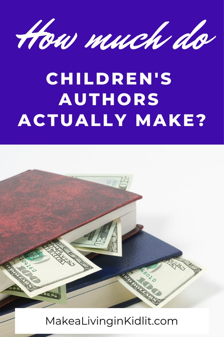 Can You Make A Living As A Children S Book Author Writing Childrens Books Childrens Authors Writing Kids Books
