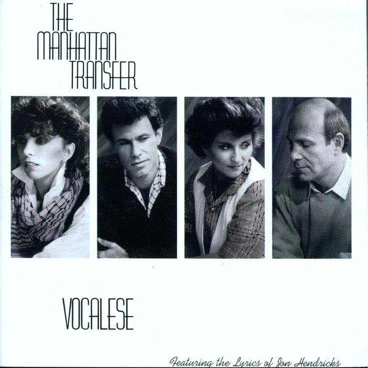 Vocalese - The Manhattan Transfer | Songs, Reviews, Credits | AllMusic