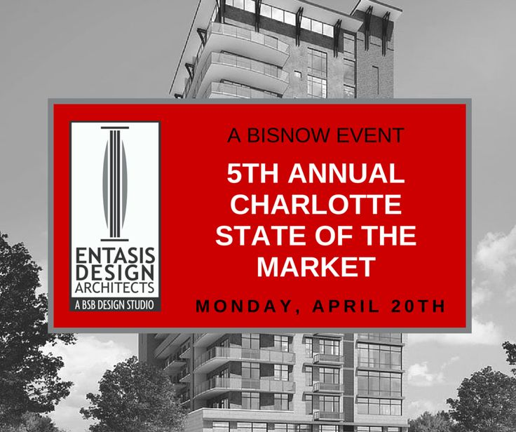 "Looking forward to introducing our new Student Housing Design Studio, Entasis Design - Architects and principal, Todd Meckley, at the upcoming Bisnow ""5th Annual Charlotte State of the Market"" commercial real estate event on Monday, April 20"
