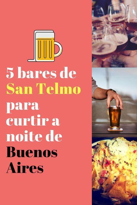 5 bares de San Telmo para curtir a noite de Buenos Aires, Argentina.
