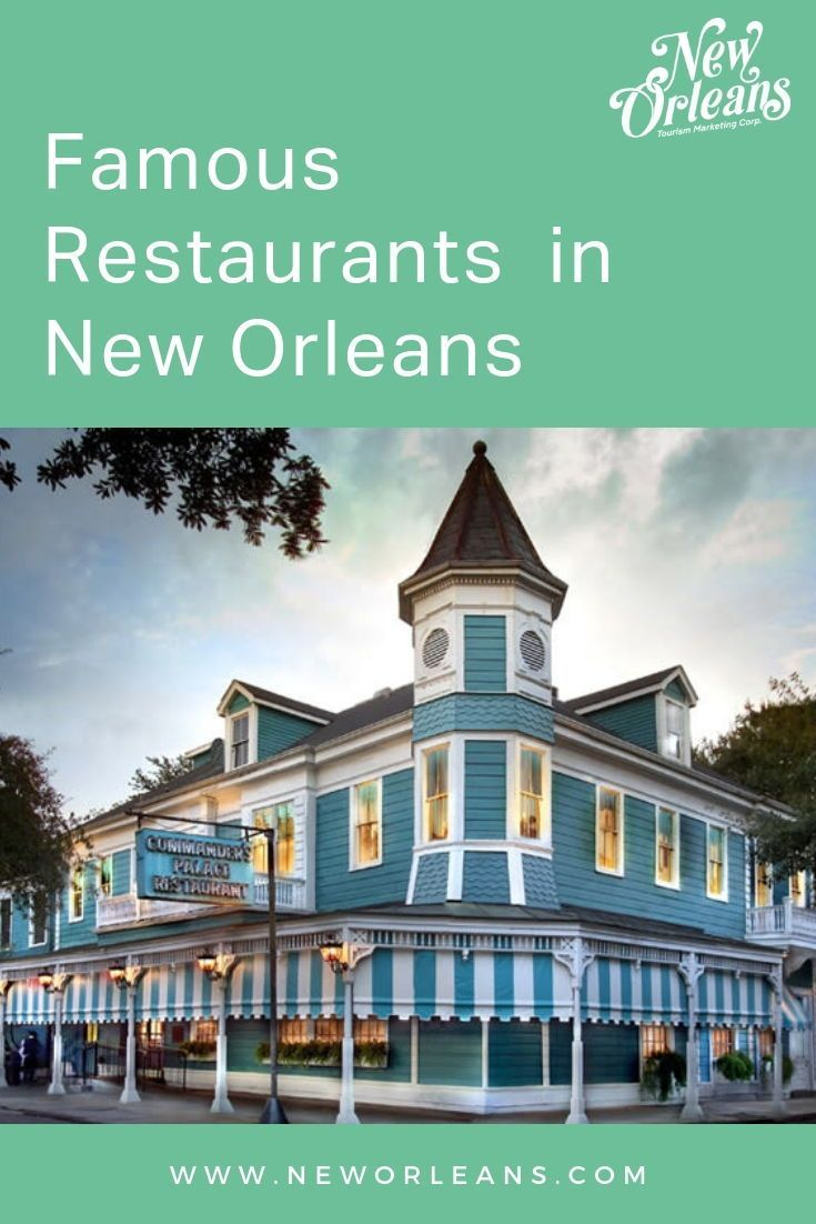Take A Look At Famous Restaurants In New Orleans Like