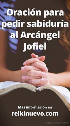 Pídele al Arcángel Jofiel que te ilumine con su rayo amarillo dorado para obtener inteligencia y sabiduría. Más información: http://www.reikinuevo.com/oracion-pedir-sabiduria-arcangel-jofiel/