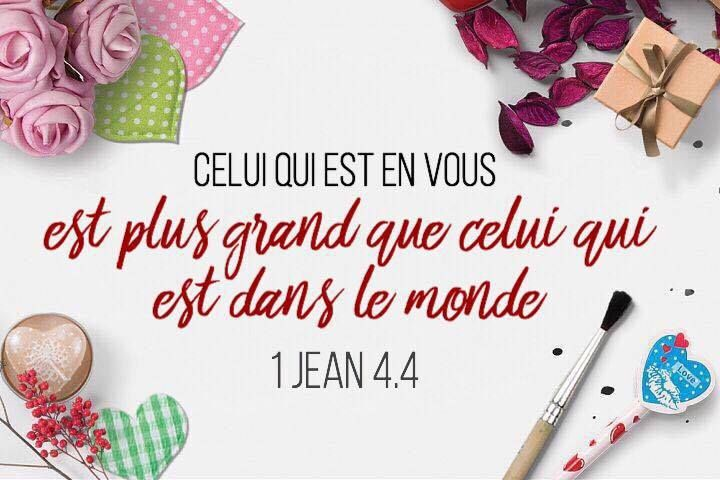 La Bible – Verset illustré – 1 Jean 4-4 – Celui qui est en vous est plus grand que celui qui est dans le monde.