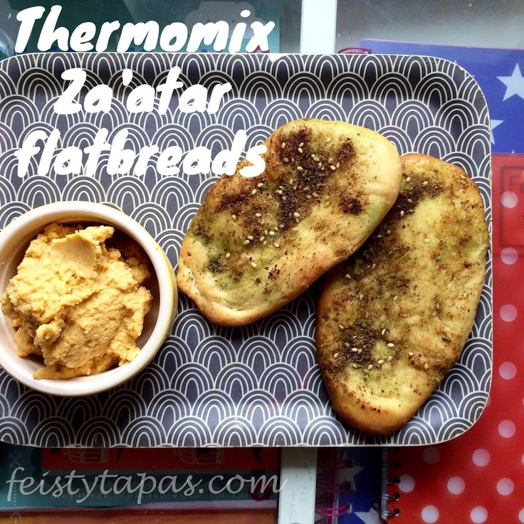 FEISTY TAPAS: Thermomix Za'atar Flatbreads Recipe