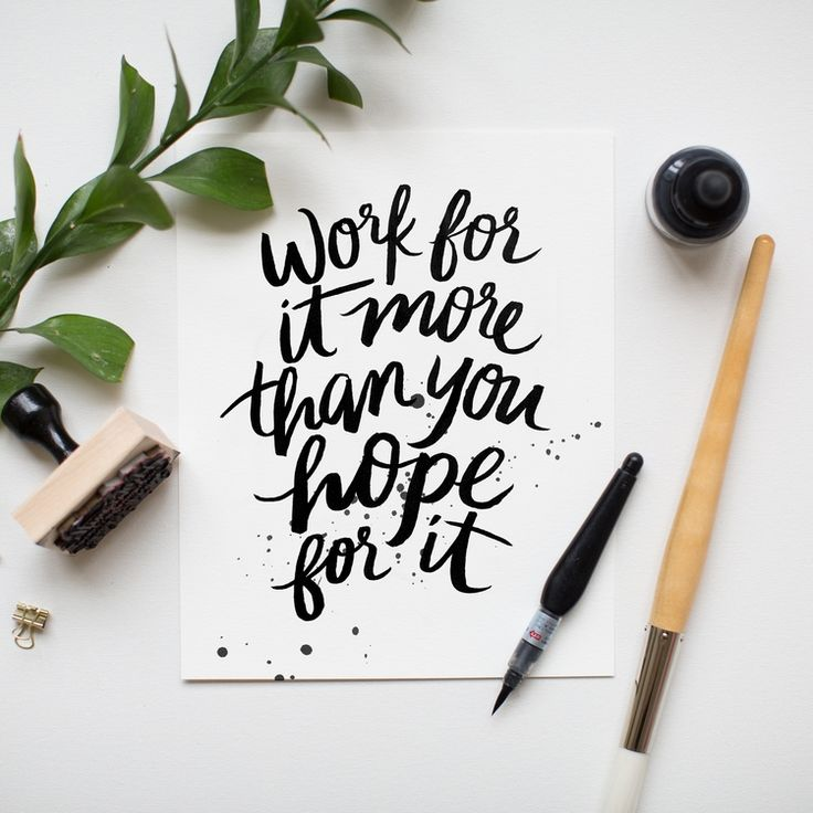 """Work for It"" 8x10 art print hand lettered by Jenny Highsmith."
