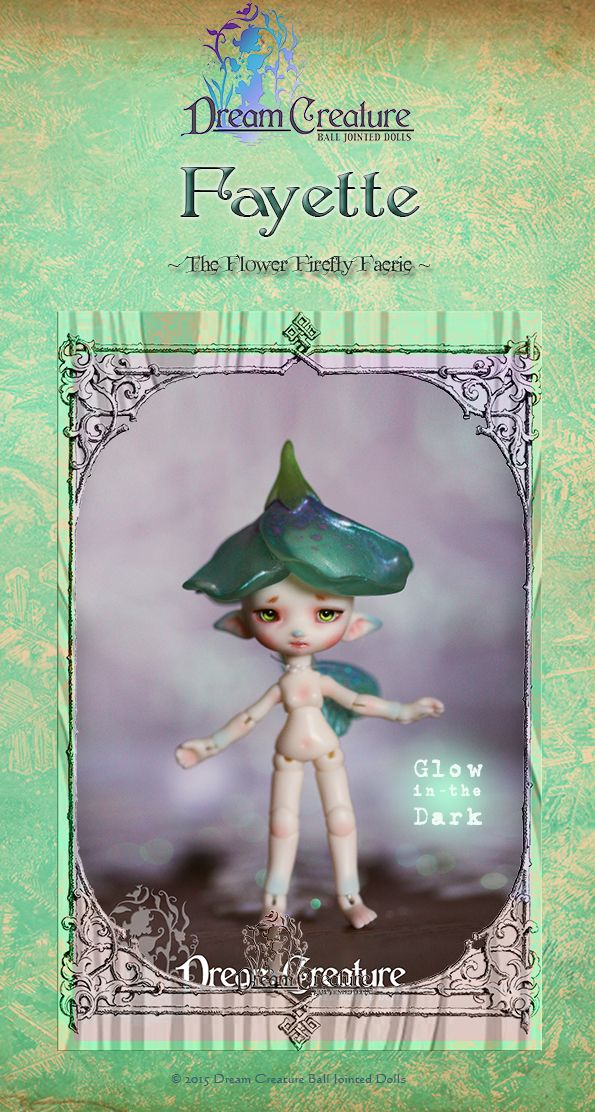 We're very excited to offer the release of the first Dream Creature: Fayette Flower Firefly Faerie (Micro BJD) Limited Edition of only 50 World Wide.  ​Fayette fair skin & Glow-in-the-Dark aqua blue 7cm Including Flower Hat & Butterfly Wings (translucent resin) Face-up & painting options seperately available.  Pre-Order Open Sunday 29 November, 8pm CET (Central European Time)  http://www.charlescreaturecabinet.net/store/c1/Afgebeelde_producten.html  ++  Yours Truly,  DC Staff Donny & Charles