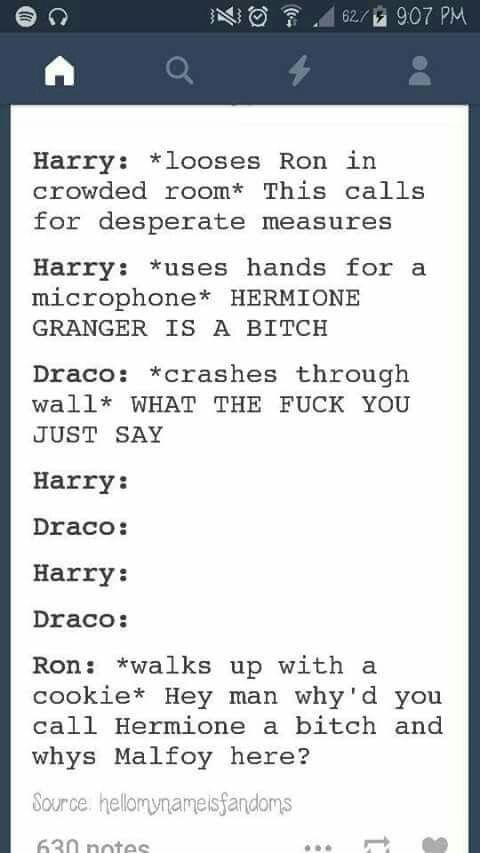 Hahahaha!!! Pretty sure Ron's temper would make this outcome vastly different, but I still like this.