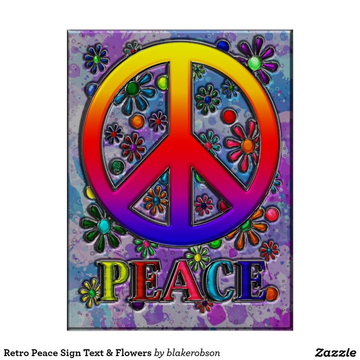 ⚛Retro Peace Sign Text & Flowers⚛ Poster by Blake Robson-Artist.