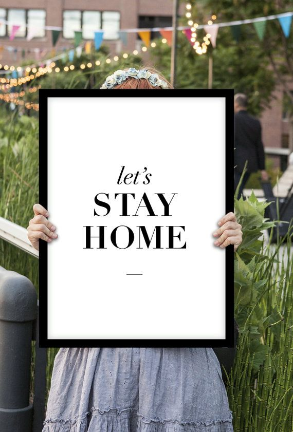 "Typography Print Home Decor ""Lets Stay Home"" Black and White Minimalist Wall Art Thankful Quotes Gratitude Love Type"