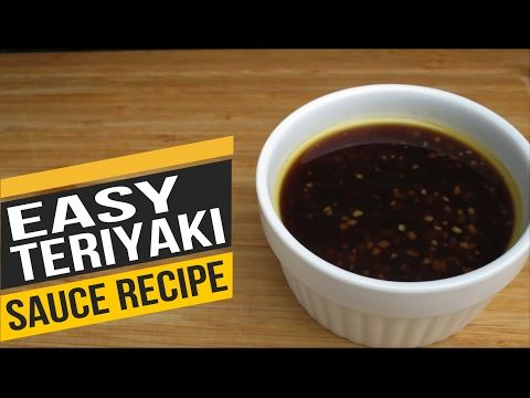 Easy Teriyaki Sauce Recipe - How to Make Teriyaki Sauce at Home - YouTube