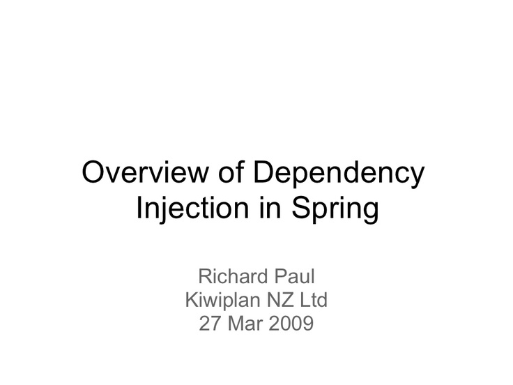 introduction-to-springs-dependency-injection by Richard Paul via Slideshare
