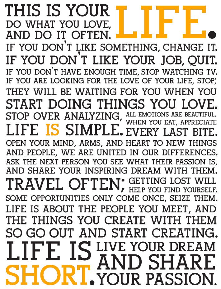 Awesome Not Just A New Yearu0027s Resolution: Live Your Life To The Fullest! This Is  Your Life, Do What You Love, And Do It Often. Start Doing Things You Love.