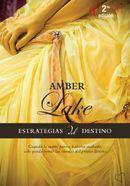 ESTRATEGIAS DEL DESTINO, mi primera novela publicada en 2008, con una segunda edición en 2011 y una edición formato bolsillo en 2013