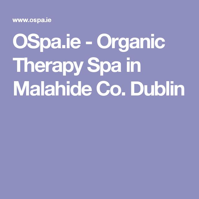 OSpa.ie - Organic Therapy Spa in Malahide Co. Dublin