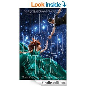 Amazon.com: These Broken Stars eBook: Amie Kaufman: Kindle Store