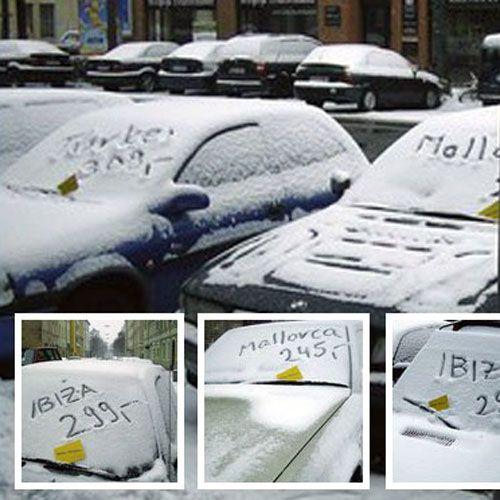 Das Reisebüro Giller (München) nutzte den lang andauernden Winter im Jahr 2006 für diese geschickte Ambient Marketing Aktion. Die Aktion kostete so gut wie nichts