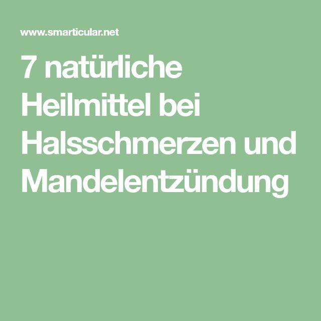 7 natürliche Heilmittel bei Halsschmerzen und Mandelentzündung