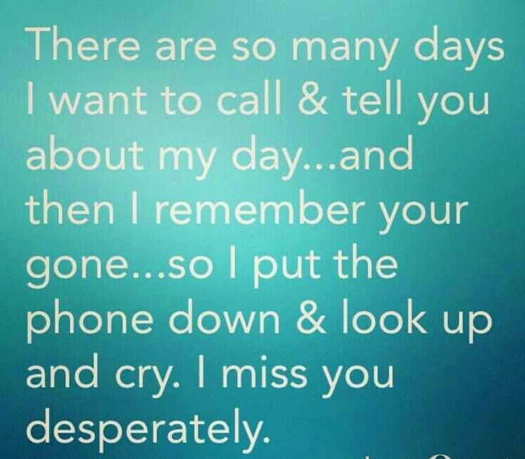 I miss you desperately!