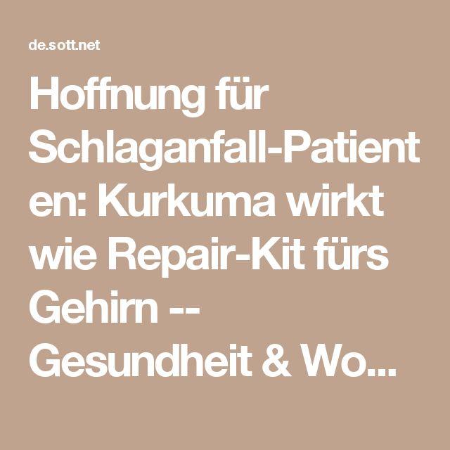 Hoffnung für Schlaganfall-Patienten: Kurkuma wirkt wie Repair-Kit fürs Gehirn -- Gesundheit & Wohlbefinden -- Sott.net