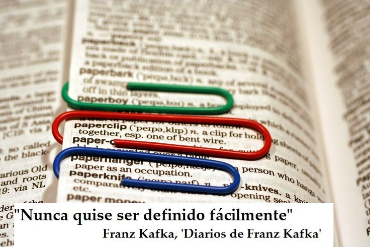 """Nunca quise ser definido fácilmente"". Frase de Franz Kafka, escritor austriaco…"