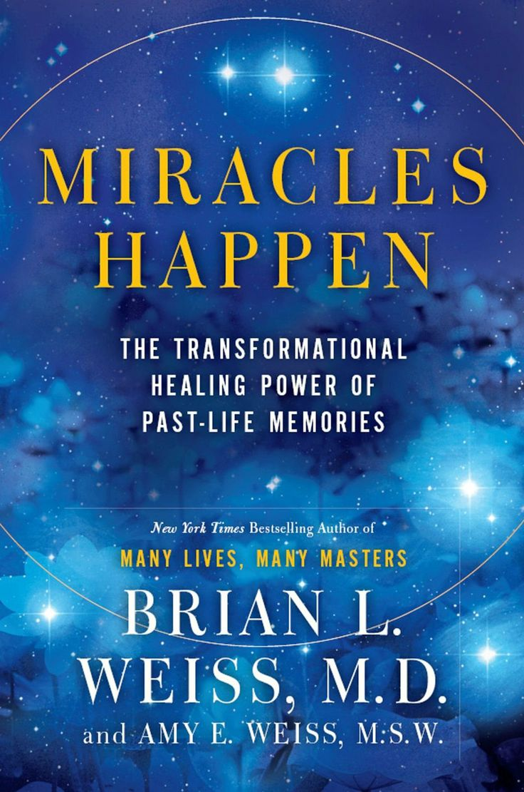 Miracles Happen: The Transformational Healing Power Of Pastlife Memories  ($1149) Http