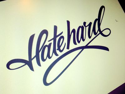 Hate hard by Forsuregraphic