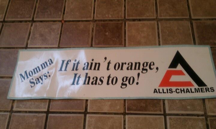 Momma says goes all orange or nothing.