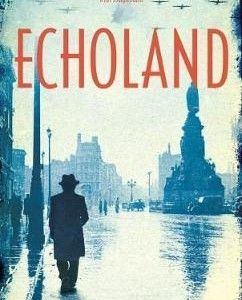 Echoland Joe Joyce New Island €12.95 German-speaking army First Lieutenant Paul Duggan is promoted to G2 Intelligence to investigate the activities of a German spy in 1940's Dublin. Paralleling this is his uncle's request for him to trace his missing daughter. The uncle, Timmy Monaghan, is...