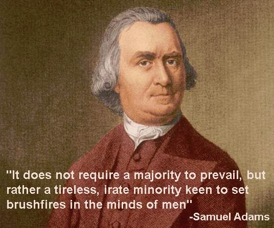 Samuel Adams Quotes On Government: 409 Best I Guess You Could Call Me A Liberal...Cause I