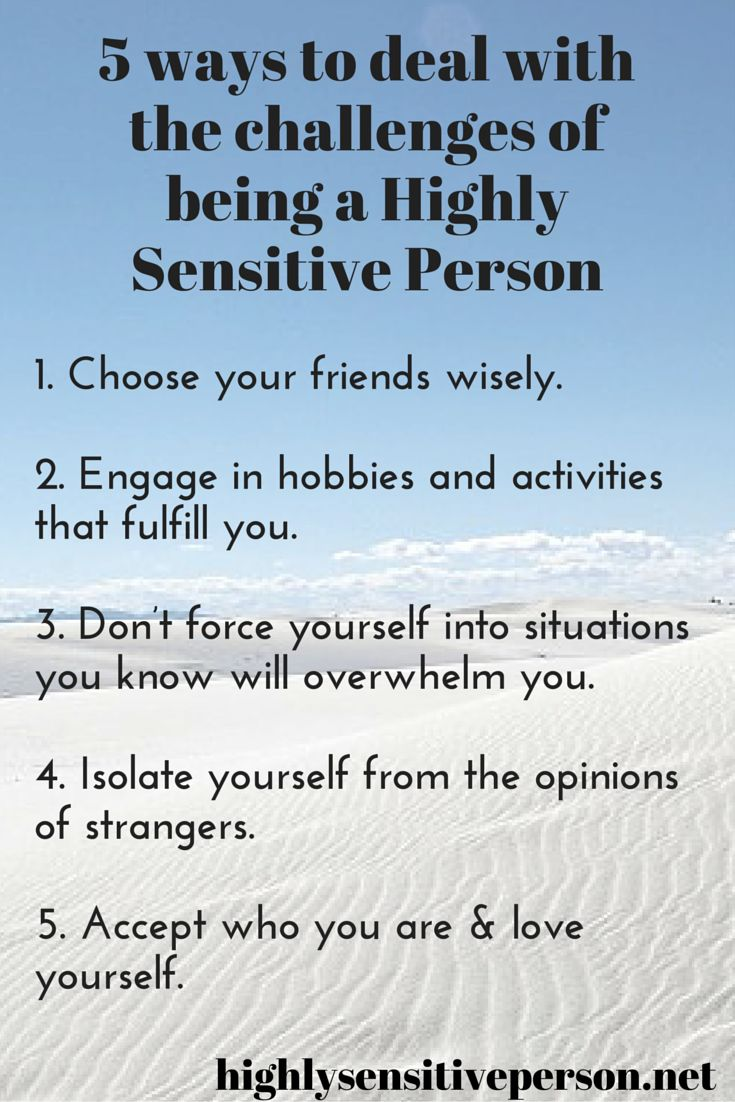 There are many ways to deal with being an HSP. Here are 5. :)