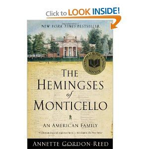 this has some good info, I learned more than I thought I would: Worth Reading, Monticello, Heming, Annette Gordon Re, Books Awards, Books Worth, Heme, National Books, American Families