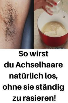 So of course you can get rid of armpit hair without constantly shaving it! #will #A ...-So wirst du Achselhaare natürlich los, ohne sie ständig zu rasieren! #wirst #A…  So of course you can get rid of armpit hair without constantly shaving it! #wirst #Achselhaare #Naturally # constantly #shave  -#armpit #constantly #Hair #Rid #shaving