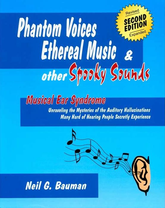 Phantom Voices, Ethereal Music & Other Spooky Sounds: Musical Ear Syndrome