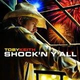Shock'n Y'all (Audio CD)By Toby Keith