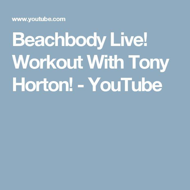 Beachbody Live! Workout With Tony Horton! - YouTube