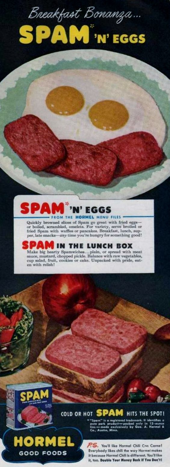 "weirdvintage: ""Spam, the ""meat in a can"", 1946 (via Vintage Ad Browser) """