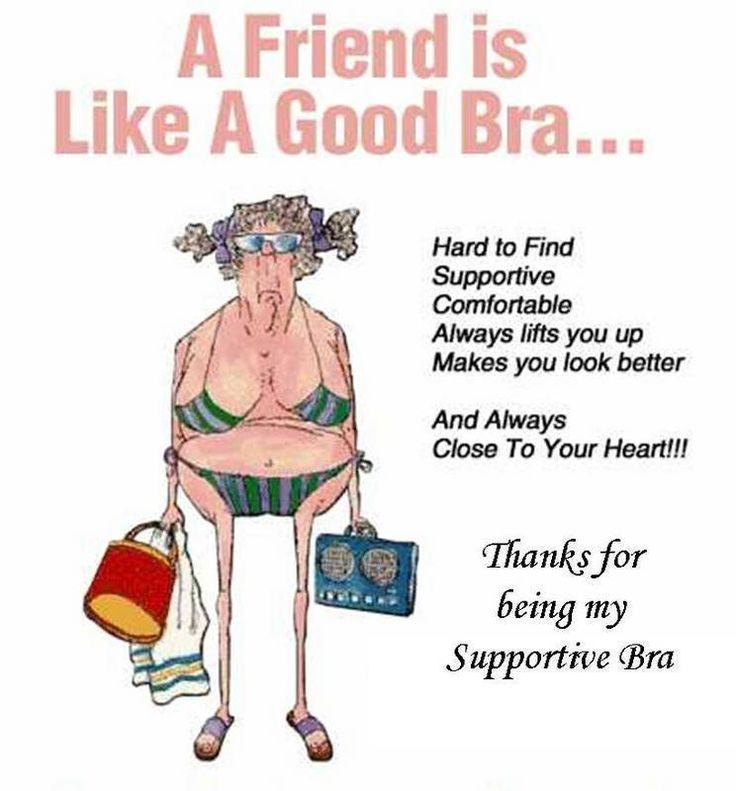 For my friend Angie!  Thank you for being one of my good bras... I mean friend!...  Happy Happy Happy Birthday!